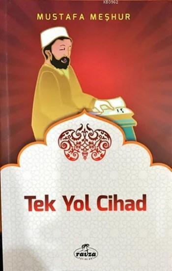 Tek Yol Cihad