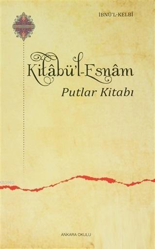 Kitabü'l Esnam; Putlar Kitabı