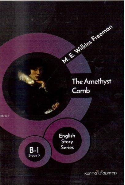 The Amethyst Comb - English Story Series; B - 1 Stage 3