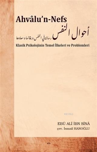 Ahvalu'n-Nefs; Klasik Psikolojinin Temel İlkeleri ve Problemleri