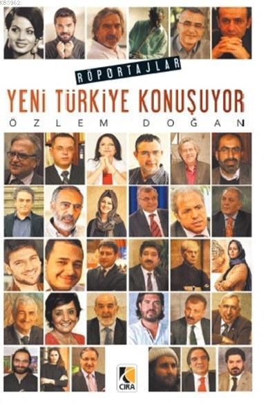 Yeni Türkiye Konuşuyor; Röportajlar