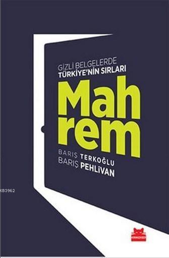Mahrem; Gizli Belgelerde Türkiye'nin Sırları