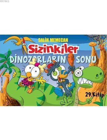 Sizinkiler - 29. Kitap: Dinozorların Sonu