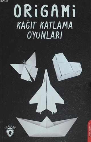 Origami; Kağıt Katlama Oyunları