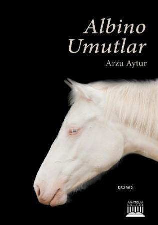 Albino Umutlar