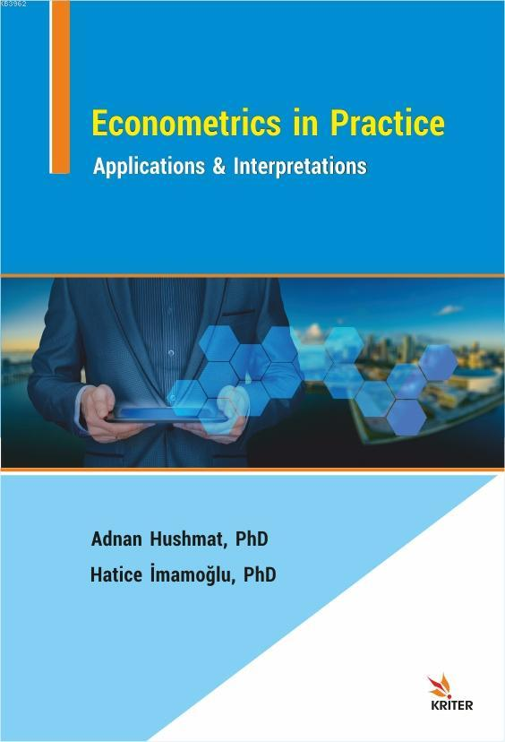 Econometrics in Practice: Applications & Interpretations