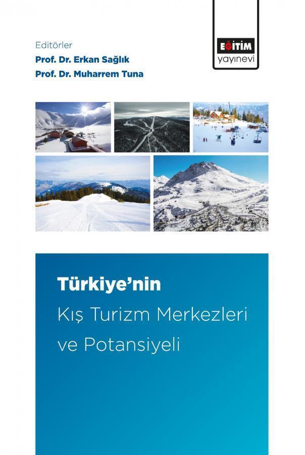 Türkiye'nin Kış Turizm Merkezleri ve Potansiyeli