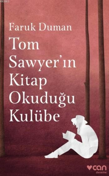 Tom Sawyer'in Kitap Okuduğu Kulübe