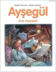 Ayşegül 41 - Evin Hayaleti