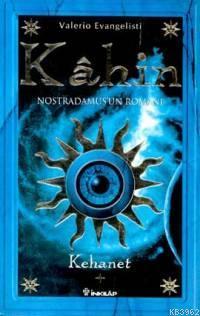 Kahin 1; Kehanet: Nostradamus'un Romanı