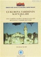 Çukurova Tarihinin Kaynakları 5 1563 Tarihli Kars-ı Maraş Sancağı Mufassal Tahrir Defteri