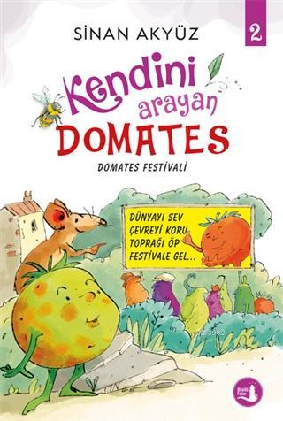 Domates Festivali - Kendini Arayan Domates 2
