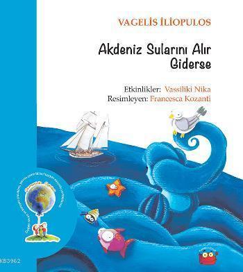 Akdeniz Sularını Alır Giderse