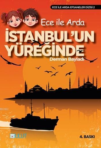 Ece İle Arda İstanbul'un Yüreğinde