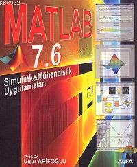 Matlab 7.6 Simulink & Mühendislik Uygulamaları