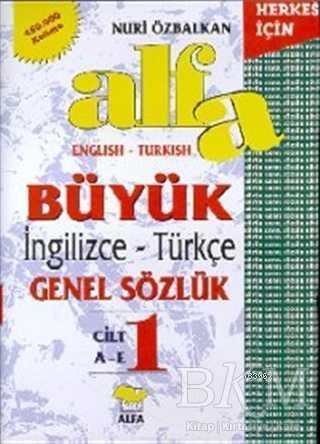 Alfa Büyük İngilizce-Türkçe Genel Sözlük (3 Cilt Takım)