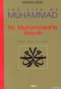 Hz. Muhammed'in Hayatı; İngilizce-Türkçe Metin Bir Arada