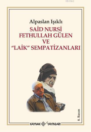 Said Nursi Fethullah Gülen ve
