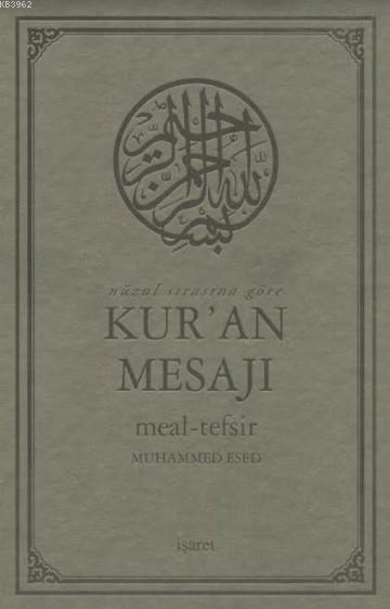 Kur'an Mesajı; Meal-Tefsir Büyük Boy Mushafsız  (Arapça Metinsiz)