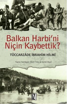 Balkan Harbini Niçin Kaybettik