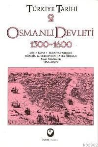 Türkiye Tarihi 2  - Osmanlı Devleti 1300-1600