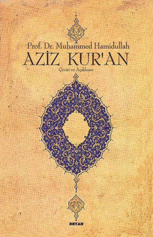 Aziz Kur'an Çeviri ve Açıklama; (Küçük Boy, Metinli, Ciltli)