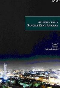 Sancılı Kent Ankara