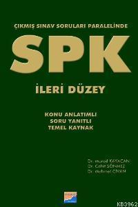 SPK - İleri Düzey; Çıkmış Sınav Soruları Paralelinde