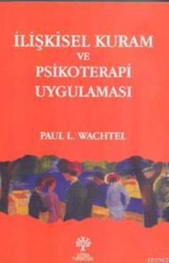 İlişkisel Kuram ve Psikoterapi Uygulaması