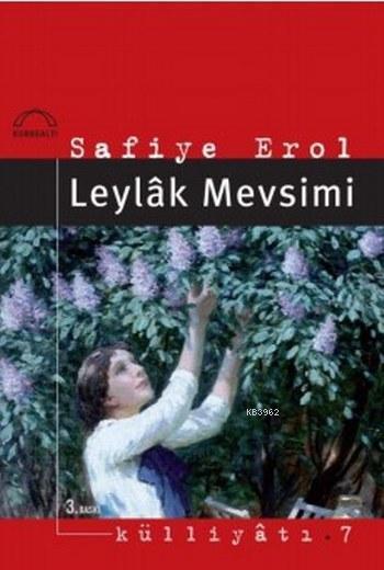 Leylâk Mevsimi