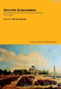 Devletin Silâhlanması; Ortadoğu'da ve Orta Asya'da Zorunlu Askerlik(1775-1925)