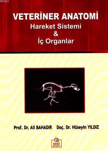 Veteriner Anatomi; Hareket Sistemi ve İç Organlar