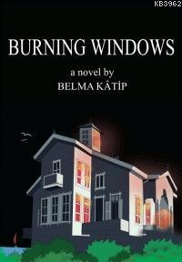 Burning Windows