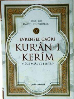 Evrensel Çağrı Kur'ân-ı Kerim (Yüce Meal Ve Tefsiri, Ciltli)