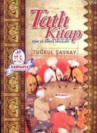 Tatlı Kitap; Türk ve Dünya Tatlıları