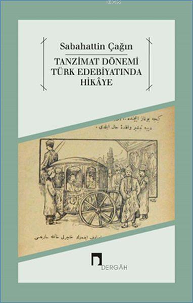 Tanzimat Dönemi Türk Edebiyatında Hikaye