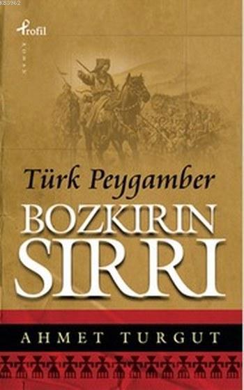 Bozkırın Sırrı (Cep Boy); Türk Peygamber