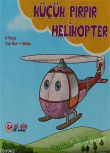 Küçük Pırpır Helikopter; 6 Parça Yap-Boz + Hikaye