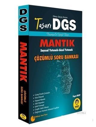 DGS Mantık Çözümlü Soru Bankası; Sayısal - Sözel Yetenek