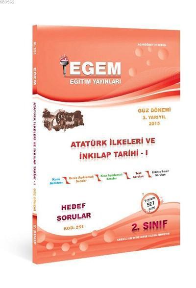 2. Sınıf Atatürk İlkeleri ve İnkılap Tarihi - 1- Güz Dönemi (3. Yarıyıl); Hedef Sorular