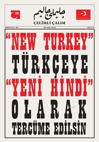 Çelimli Çalım; Türk Milliyetçilerinin Mecmuası Yıl: 1 Sayı: 7