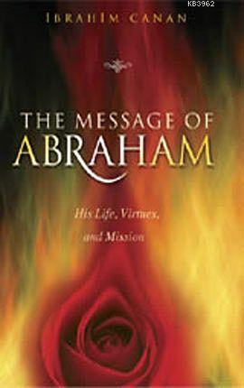 The Message of Abraham (Hz. İbrahim'den Mesajlar)