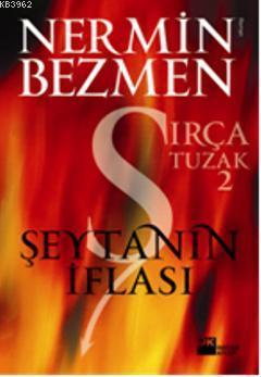 Şeytanın İflası; Sırça Tuzak 2