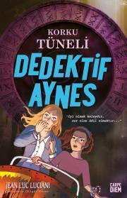 Korku Tüneli (Dedektif Aynes)