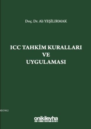 ICC Tahkim Kuralları ve Uygulaması