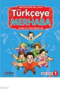 Türkçeye Merhaba A1-1 Ders Kitabı + Çalışma Kitabı; (Ders Kitabı 1)