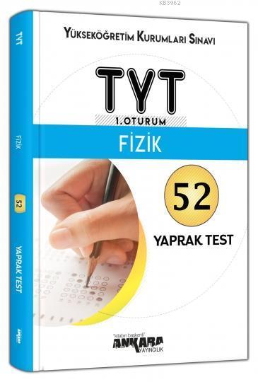 TYT 1. Oturum Fizik 52 Yaprak Test Ankara Yayıncılık