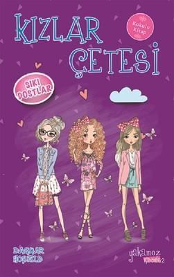 Kızlar Çetesi - Sıkı Dostlar