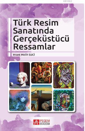 Türk Resim Sanatında Gerçeküstücü Ressamlar
