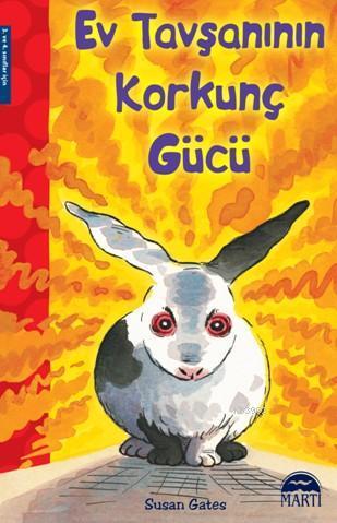 Ev Tavşanının Korkunç Gücü